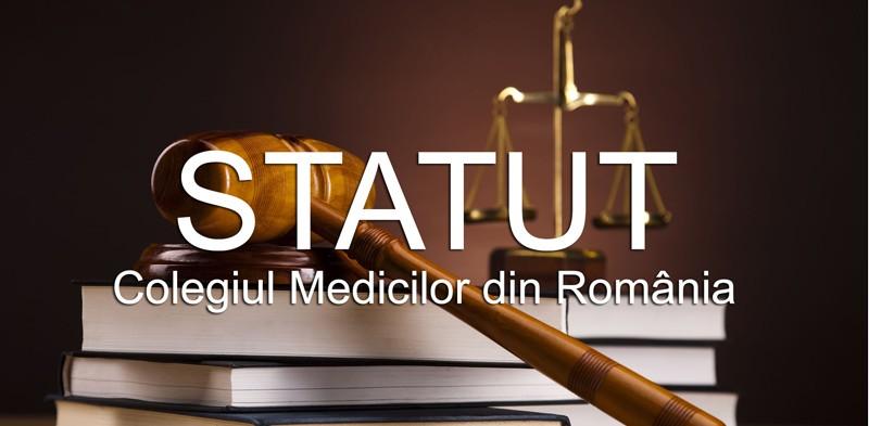 Statutul Colegiului Medicilor din România în vigoare din data de 6 ianuarie 2017