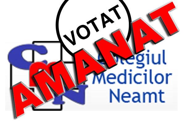 Alegerile membrilor pentru organele de conducere ale Colegiului Medicilor Neamț se amana